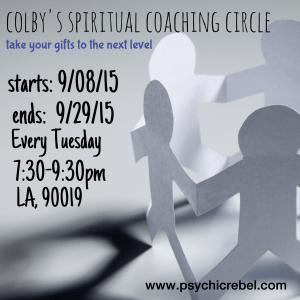 Spiritual Coaching Circle - Colby's